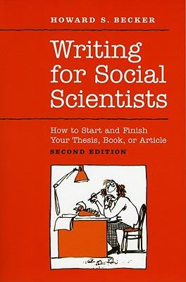 9780226041322 - Writing For Social Scientists How To Start And Finish Your Thesis, Book Or Article