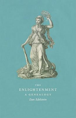 9780226184494 - The enlightenment a genealogy