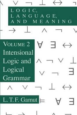 9780226280882 - Logic, language, and meaning vol ii intensional logic and lo gical grammar