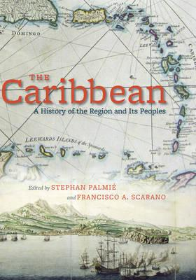 9780226645087 - The caribbean: a history of the region and its peoples