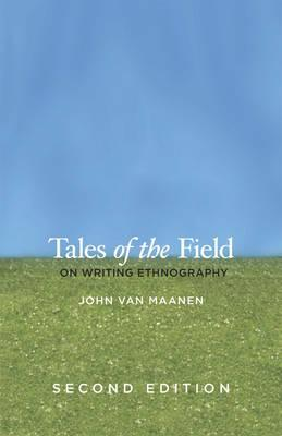 9780226849645 - Tales of the field: on writing ethnography