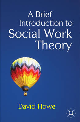 9780230233126 - Brief Introduction to Social Work Theory