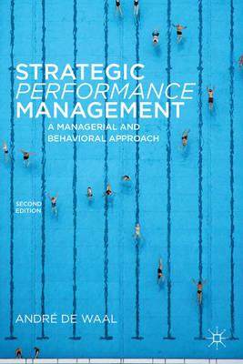 9780230273856 - Strategic performance management: A managerial and behavioral approach