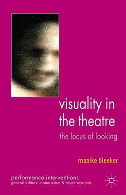 9780230300842 - Visuality in the Theatre