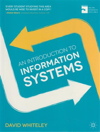 9780230370500 - An Introduction to Information Systems