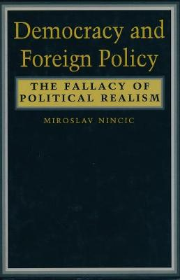 9780231076692 - Democracy and foreign policy: the fallacy of political realism