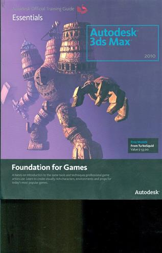9780240811949 - Learning autodesk 3ds max 2010 foundation for games