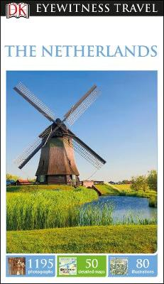 9780241275405 - DK Eyewitness Travel Guide: The Netherlands