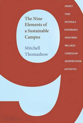 9780262027113 - The Nine Elements of a Sustainable Campus