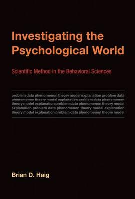9780262027366 - Investigating the Psychological World: Scientific Method in the Behavioral Sciences