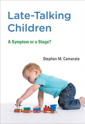 9780262027793 - Late-talking Children: A Symptom or a Stage?