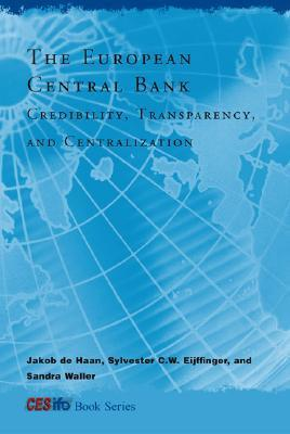 9780262042260 - The european central bank centralization, transparency, and credibility