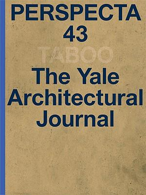 9780262514798 - Perspecta 43 taboo the yale architectural journal