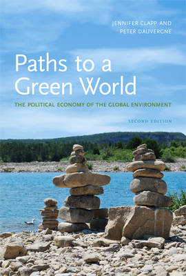 9780262515825 - Paths to a Green World: The Political Economy of the Global Environment The Political Economy of the Global Environment