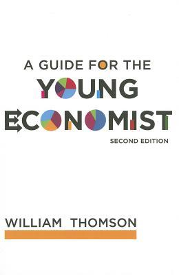 9780262515894 - A guide for the young economist