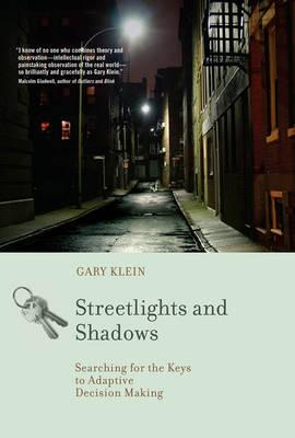 9780262516723 - Streetlights And Shadows Searching For The Keys To Adaptive Decision Making