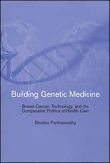 9780262517478 - Building genetic medicine: breast cancer, technology, and the comparative