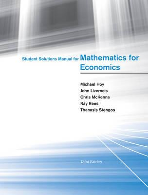9780262517942 - Student Solutions Manual for Mathematics for Economics