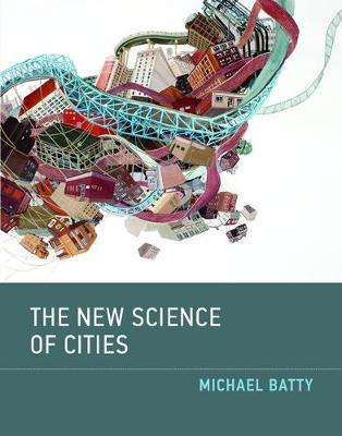9780262534567 - The New Science of Cities