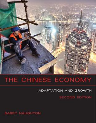 9780262534796 - The Chinese Economy: Adaptation and Growth