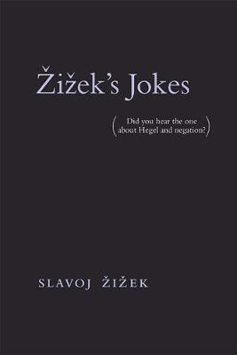 9780262535304 - Zizek's Jokes (Did you hear the one about Hegel and negation?)