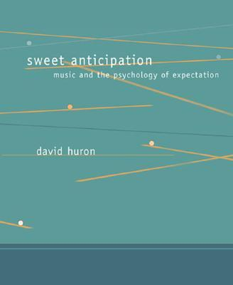9780262582780 - Sweet Anticipation Music And The Psychology Of Expectation