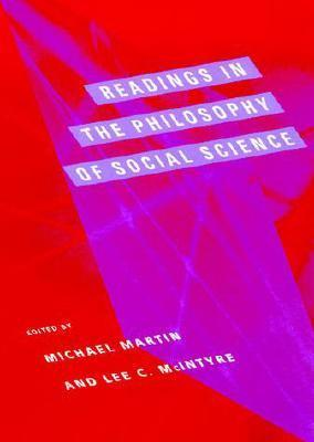 9780262631518 - Readings in the philosophy of social science
