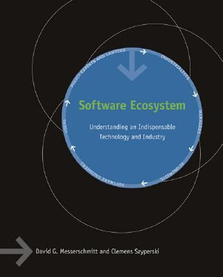 9780262633314 - Software Ecosystem: Understanding an Indispensable Technology and Industry