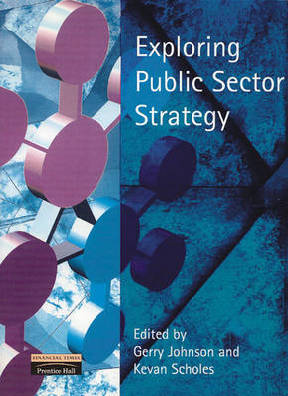 9780273646877 - Exploring public sector strategy