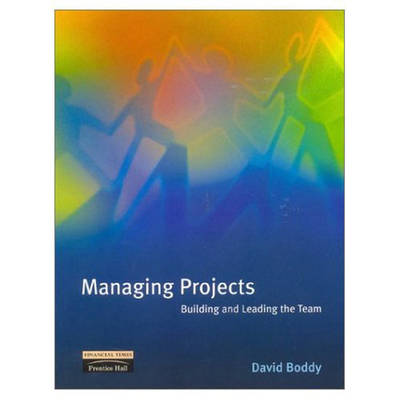 Managing Projects Building And Leading The Team
