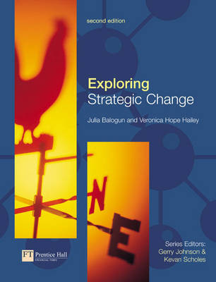 9780273683278 - Exploring Strategic Change