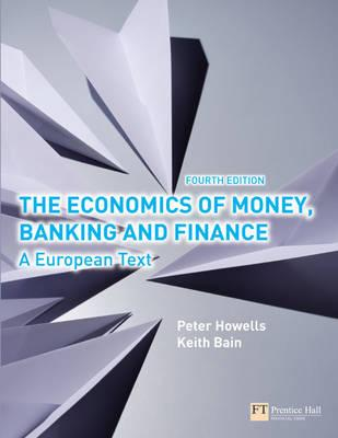 9780273710394 - The economics of money, banking and finance: a european text