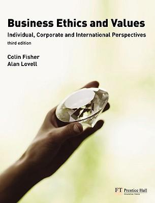 9780273716167 - Business ethics and values individual, corporate and international perspectives