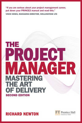 The Project Manager:Mastering the Art of Delivery