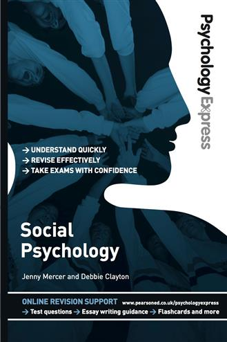 9780273737216 - Psychology Express: Social Psychology