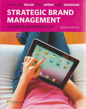 9780273737872 - Strategic brand management a european perspective