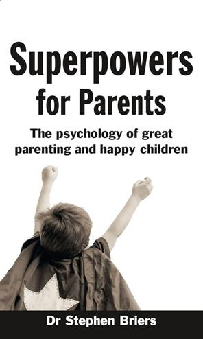 9780273747192 - Superpowers for Parents