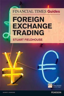 9780273751854 - FT Guide to Foreign Exchange Trading