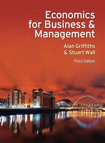 9780273762409 - Economics for Business and Management
