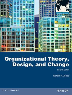 9780273765608 - Organizational theory design and change