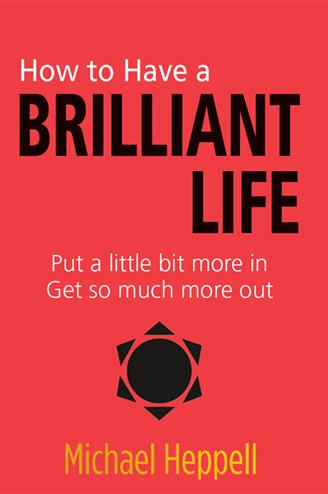 9780273769620 - How to Have a Brilliant Life