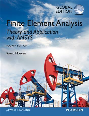 9780273774334 - Finite Element Analysis: Theory and Application with ANSYS, Global Edition
