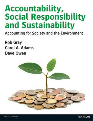 9780273777984 - Accountability, Social Responsibility and Sustainability: Accounting for Society and the Environment