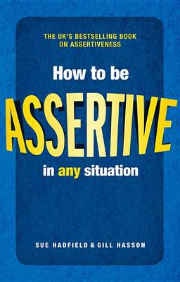 9780273788744 - How to be Assertive In Any Situation