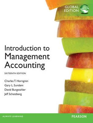 9780273790013 - Introduction to Management Accounting Global Edition