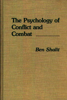 9780275927530 - The Psychology of Conflict and Combat