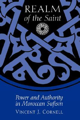 9780292712102 - Realm of the Saint: Power and Authority in Moroccan Sufism