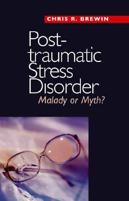 9780300123746 - Posttraumatic stress disorder : malady or myth?