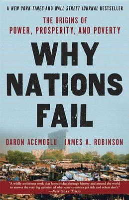 9780307719225 - Why Nations Fail: The Origins of Power, Prosperity, and Poverty