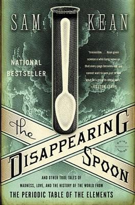 9780316051637 - The disappearing spoon